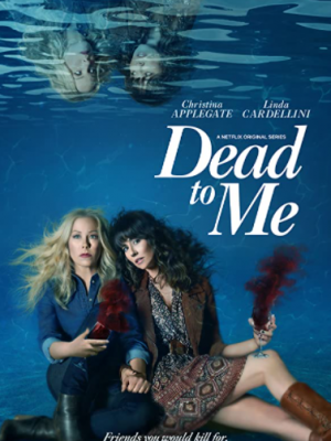 Dead-to-me-netflix-dizi-film-onerileri